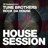 Rock da House by Tune Brothers