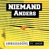 Niemand Anders (feat. Jok3r) by The Ambassadors