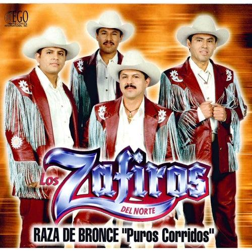 Raza de Bronce by Los Zafiros del Norte