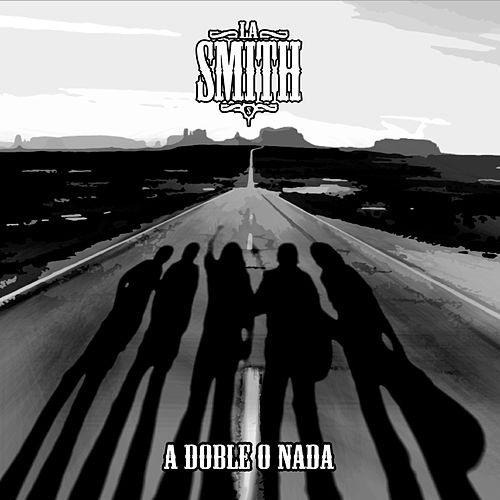 Play & Download A Doble o Nada by Smith | Napster