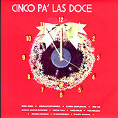 Cinco Pa' las Doce by Various Artists