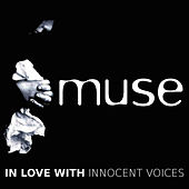 Play & Download In Love with Innocent Voices by Muse | Napster