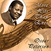 More Hits Than Ever von Oscar Peterson