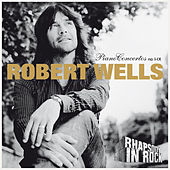Robert Wells: Piano Concertos no I-IX: Rhapsody in Rock by Robert Wells