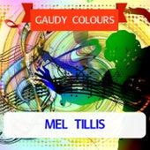 Gaudy Colours di Mel Tillis