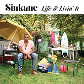 Play & Download Life & Livin' It by Sinkane | Napster