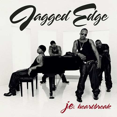 J.E. Heartbreak by Jagged Edge