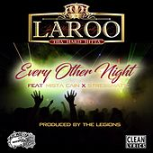 Play & Download Every Other Night (feat. Mista Cain & Stressmatic) by Laroo | Napster
