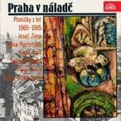 Play & Download Praha v náladě - Písničky z let 1965-1985 by Various Artists | Napster