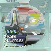Trans-Oceanic by Spam Allstars