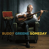 Play & Download Someday by Buddy Greene | Napster