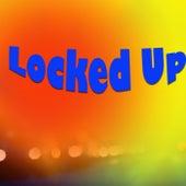 Locked Up von Various Artists