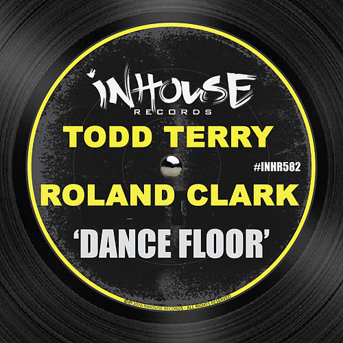 Play & Download Dance Floor by Todd Terry | Napster