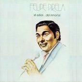 Play & Download Felipe Sigue de Frente! by Felipe Pirela | Napster