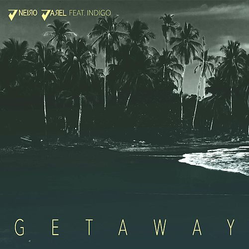 Play & Download Getaway by Jneiro Jarel | Napster