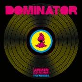 Dominator (Remixes) by Armin Van Buuren