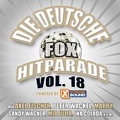 Die deutsche Fox Hitparade powered by Xtreme Sound, Vol. 18 by Various Artists