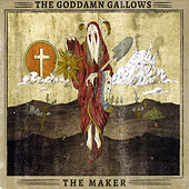 Play & Download The Maker by The God Damn Gallows | Napster