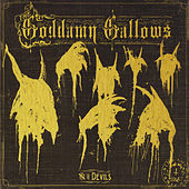 Play & Download 7 Devils by The God Damn Gallows | Napster
