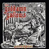Play & Download Gutterbillyblues by The God Damn Gallows | Napster