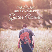 Play & Download Relaxing Jazz Guitar Acoustic – Mellow Guitar Jazz, Instrumental Piano Sounds & Guitar, Ambient Instrumental Jazz Music, Free Jazz Sounds by New York Jazz Lounge | Napster