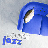 Lounge Jazz – Calming Jazz Music, Peaceful Guitar Piano Jazz Music, Relaxation Music, Best Background for Shopping Center, Waiting Room & Café by Relaxing Instrumental Jazz Ensemble
