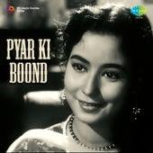Pyar Ki Boond (Original Motion Picture Soundtrack) by Manna Dey