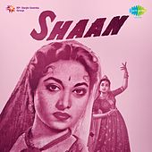 Play & Download Shaan (Original Motion Picture Soundtrack) by Suraiya | Napster
