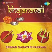 Play & Download Bhajanavali - Sriman Narayan Narayan (Dhun) by Sunidhi Chauhan | Napster