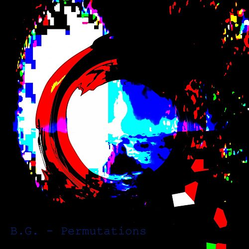 Play & Download Permutations by B.G. | Napster