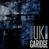 Play & Download UK Garidge, Vol. 2 by Various Artists | Napster