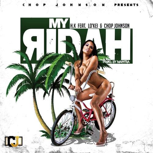 My Ridah (feat. Lo'kei & Chop Johnson) de HK et Les Saltimbanks