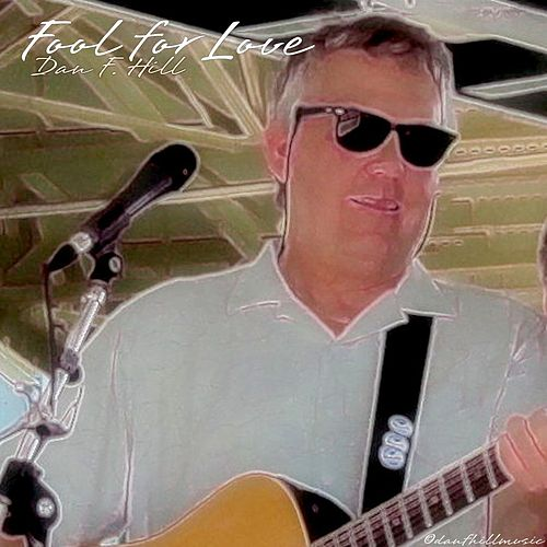 Play & Download Fool for Love by Dan | Napster