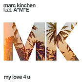 Play & Download My Love 4 U by MK | Napster