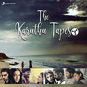 The Karuthu Tapes by Various Artists