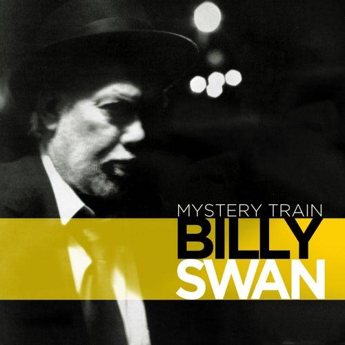 Mystery Train by Billy Swan