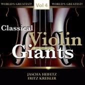 Classical Violin Giants, Vol. 4 von Various Artists