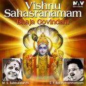 Play & Download Vishnu Sahasranamam Bhaja Govindam by Various Artists | Napster