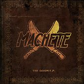 Play & Download The Doom - EP by Machete | Napster