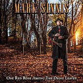 Play & Download One Red Rose Among the Dying Leaves (Bagpipe Version) by Mark Sinnis | Napster