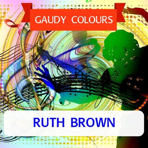 Gaudy Colours von Ruth Brown