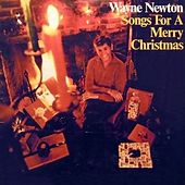 Play & Download Songs for a Merry Christmas by Wayne Newton | Napster