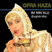 Im Nin' Alu (English Mix) by Ofra Haza