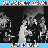 Aaa adorabile cercasi by Jula De Palma