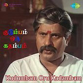 Play & Download Kudumbam Oru Kadambam (Original Motion Picture Soundtrack) by Various Artists | Napster