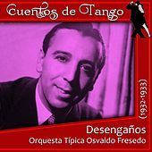 Play & Download Desengaños (1932 - 1933) by Various Artists | Napster