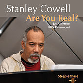 Are You Real? by Stanley Cowell