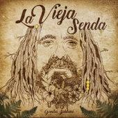 Play & Download La Vieja Senda by Gomba Jahbari | Napster