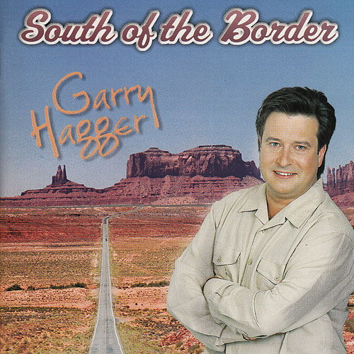 South of the Border de Garry Hagger