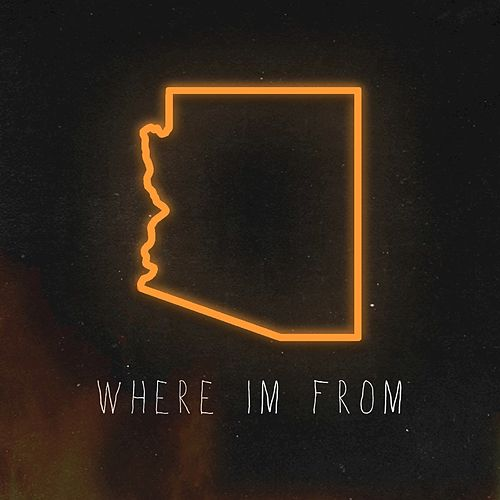 Where I'm From (Single) by Fenix